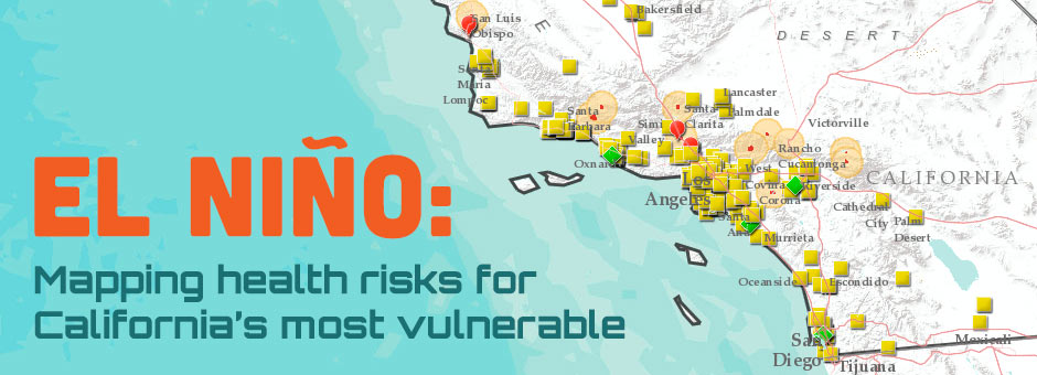 El Niño: Mapping health risks for California's most vulnerable