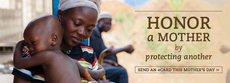 Honor a Mother by Protecting Another: Send an eCard this Mother's Day